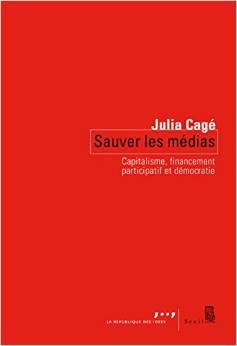 Sauver les médias : Capitalisme, financement participatif et démocratie