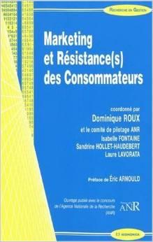 Marketing et résistance(s) des consommateurs